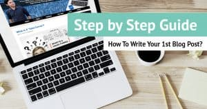 How To Write Your 1st Article or Blog Post?