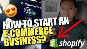 How to Start an E-Commerce Shopify Business?