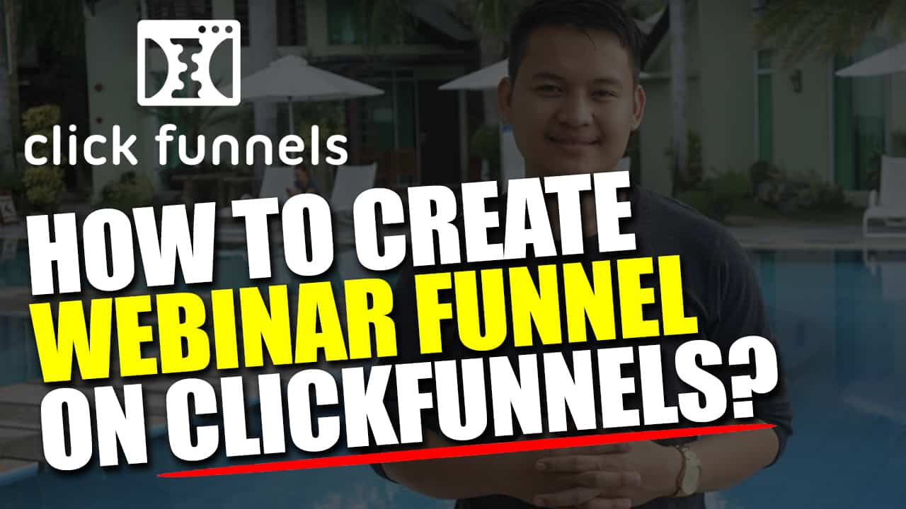 How To Create Webinar Funnel | ClickFunnels Step by Step Training