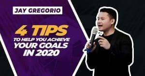 4 Tips To Help You Achieve Your Goals in 2020