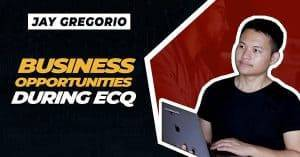Business opportunities during ECQ
