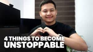 Happy Valentine's 2021 – 4 Things If You Want to Be Unstoppable